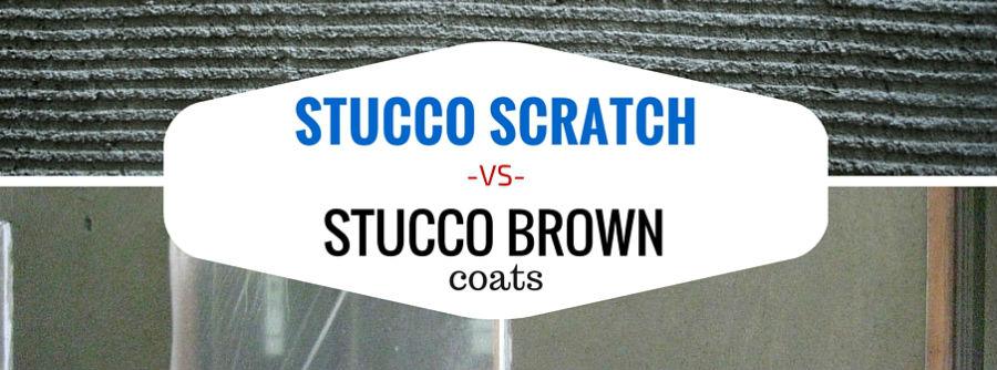 Stucco Scratch Coat vs Brown Coat