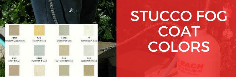 stucco fogcoat colors