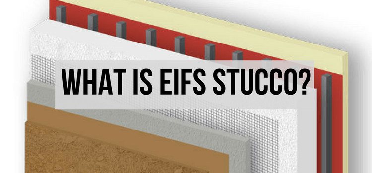 What Is EIFS Stucco